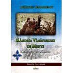 Semnal editorial. Colectia Istoria adevarata: Mandria Vanatorului de Munte. Memorii de razboi, autor Dumitru Teodorescu.